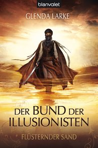 Glenda  Larke, Susanne  Gerold  (Hrsg.) - Der Bund der Illusionisten 1