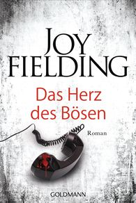 Joy  Fielding - Das Herz des Bösen