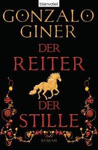Gonzalo  Giner - Der Reiter der Stille