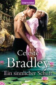 Celeste  Bradley - Ein sinnlicher Schuft
