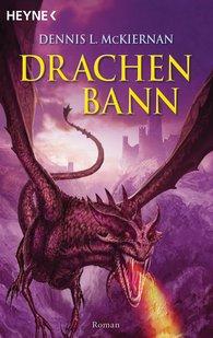 Dennis L.  McKiernan - Drachenbann