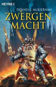 Dennis L.  McKiernan - Zwergenmacht