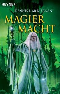 Dennis L.  McKiernan - Magiermacht