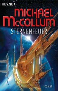 Michael  McCollum - Sternenfeuer