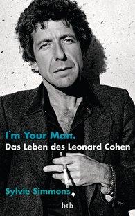 Sylvie  Simmons - I'm your man. Das Leben des Leonard Cohen