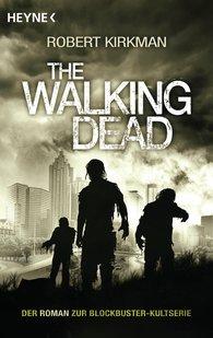 Robert  Kirkman, Jay  Bonansinga - The Walking Dead