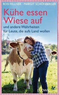 Margit  Schönberger, Rosi  Fellner - Kühe essen Wiese auf