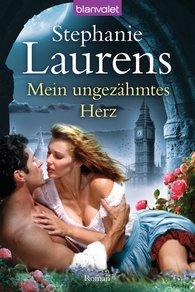 Stephanie  Laurens - Mein ungezähmtes Herz