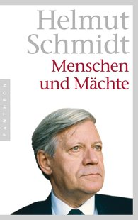 Helmut  Schmidt - Menschen und Mächte