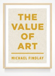 Michael  Findlay - The Value of Art