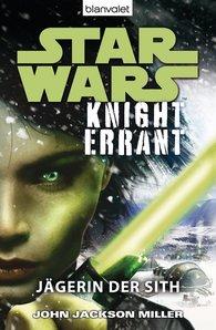 John  Jackson Miller - Star Wars™ Knight Errant