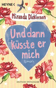 Miranda  Dickinson - Und dann küsste er mich
