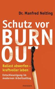 Dr. Manfred  Nelting - Schutz vor Burn-out