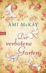 Ami  McKay - Der verbotene Garten