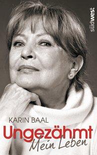 Karin  Baal - Ungezähmt