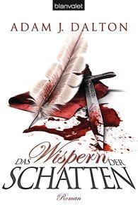 Adam J.  Dalton - Das Wispern der Schatten