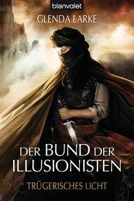 Glenda  Larke - Der Bund der Illusionisten 2