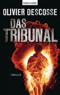 Olivier  Descosse - Das Tribunal