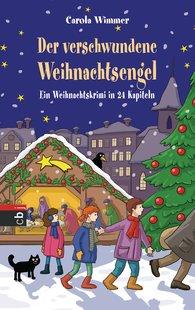 Carola  Wimmer - Der verschwundene Weihnachtsengel