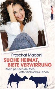Proschat  Madani - Suche Heimat, biete Verwirrung