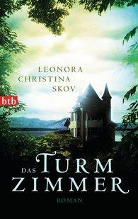 Leonora Christina  Skov - Das Turmzimmer