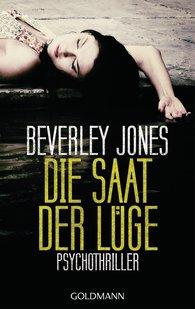Beverley  Jones - Die Saat der Lüge
