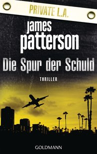 James  Patterson, Maxine  Paetro - Die Spur der Schuld. Private L.A.