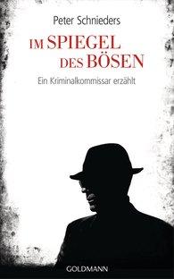 Peter  Schnieders, Fred  Sellin - Im Spiegel des Bösen