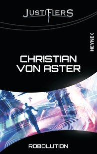 Christian  von Aster - Justifiers - Robolution