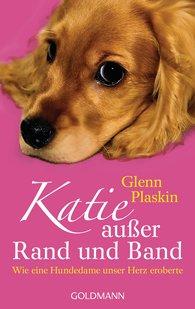 Glenn  Plaskin - Katie außer Rand und Band