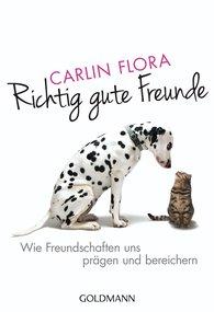 Carlin  Flora - Richtig gute Freunde
