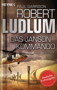 Robert  Ludlum, Paul  Garrison - Das Janson-Kommando