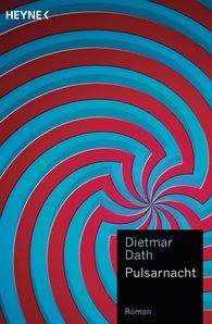 Dietmar  Dath - Pulsarnacht