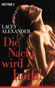 Lacey  Alexander - Die Nacht wird heiß!