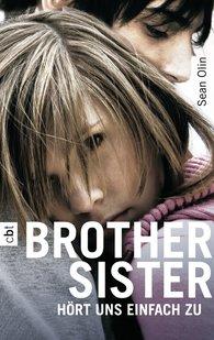 Sean  Olin - Brother Sister - Hört uns einfach zu