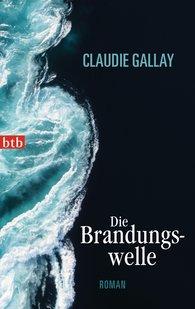 Claudie  Gallay - Die Brandungswelle