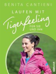 Benita  Cantieni - Laufen mit Tigerfeeling für sie und ihn