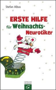 Stefan  Albus - Erste Hilfe für Weihnachts-Neurotiker