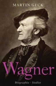 Martin  Geck - Richard Wagner