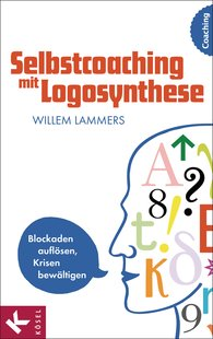 Willem  Lammers - Selbstcoaching mit Logosynthese