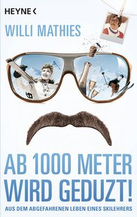 Willi  Mathies - Ab 1000 Meter wird geduzt!