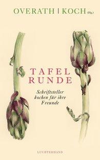 Angelika  Overath  (Hrsg.) - Tafelrunde
