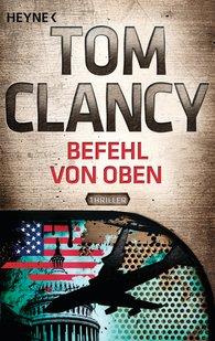 Tom  Clancy - Befehl von oben