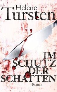 Helene  Tursten - Im Schutz der Schatten
