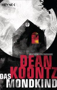 Dean  Koontz - Das Mondkind