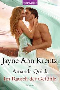 Jayne Ann  Krentz - Im Rausch der Gefühle