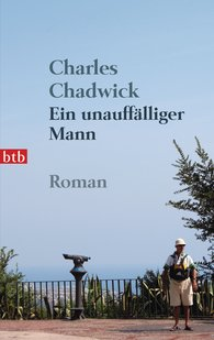 Charles  Chadwick - Ein unauffälliger Mann