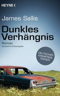James  Sallis - Dunkles Verhängnis