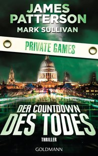 James  Patterson, Mark  Sullivan - Der Countdown des Todes. Private Games