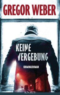 Gregor  Weber - Keine Vergebung